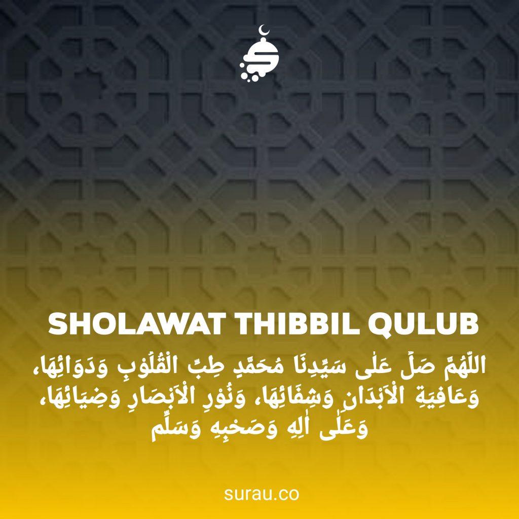 Sholawat Thibbil Qulub Beserta Arti dan Keutamaan Surau